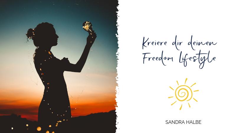 Kreiere dir deinen Freedom Lifestyle